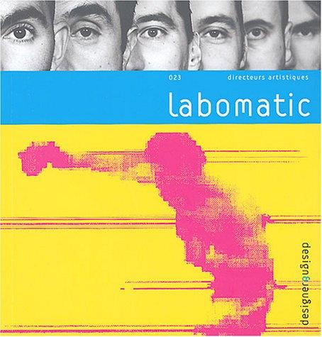 Labomatic (CD-Rom inclus) par Labomatic