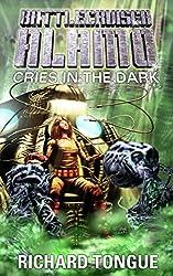 Battlecruiser Alamo: Cries in the Dark (English Edition)