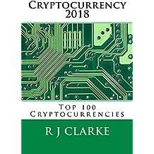 Cryptocurrency 2018: Top 100 Cryptocurrencies