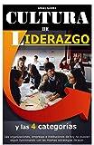Cultura de Liderazgo (Serie Líderes nº 4)
