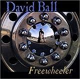 Songtexte von David Ball - Freewheeler
