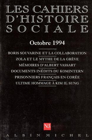 Les Cahiers d'Histoire Sociale, numéro 3, Octobre 1994 par Collectif