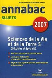 Sciences de la vie et de la Terre S : Sujets 2007