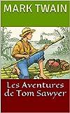 Les Aventures de Tom Sawyer - Format Kindle - 2,27 €