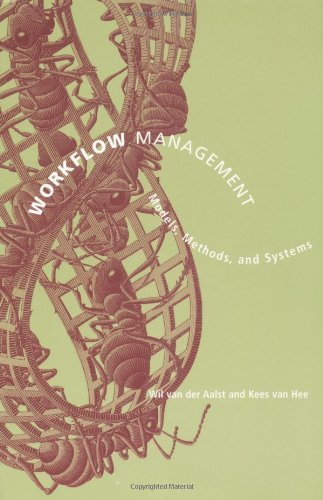 Workflow Management: Models, Methods, and Systems (Information Systems) by Wil M.P. van van der Aalst (2004-01-30)