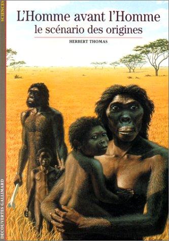 L'Homme avant l'homme : Le scénario des origines