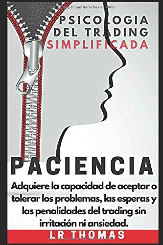 Paciencia:Psicología del Trading Simplificada