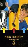 Nick Hornby Coffret en 3 volumes : Haute fidélité ; A propos d'un gamin ; Vous descendez ?