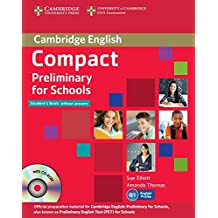 Compact Preliminary for Schools Student's Pack (Student's Book without Answers with CD-ROM, Workbook without Answers with Audio CD).