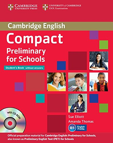 Compact preliminary for schools. Student's book-Workbook. Without answers. Per le Scuole superiori. Con CD Audio. Con CD-ROM. Con espansione online