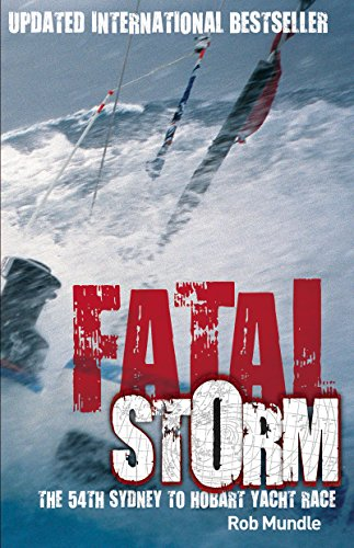 fatal-storm-the-54th-sydney-to-hobart-yacht-race-10th-anniversary-edition