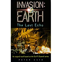 Invasion: Earth: The Last Echo