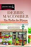 Die Farben der Herzen (Debbie Macomber 3)