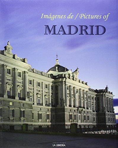 Imágenes de Madrid = Pictures of Madrid