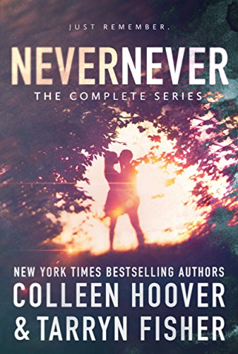 Never Never: The Complete Series (English Edition) von [Hoover, Colleen, Fisher, Tarryn]