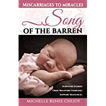 Song of the Barren: Miscarriages to Miracles (English Edition)