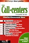 Les Call-centers � la port�e de tous