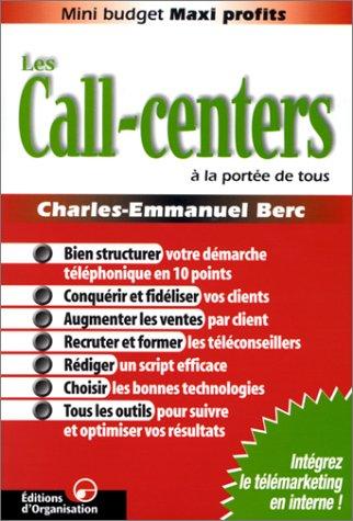 Les Call-centers à la portée de tous par Charles-Emmanuel Berc