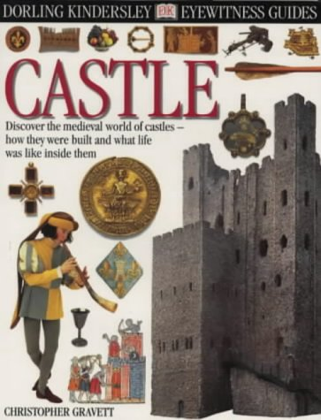 Castle (Eyewitness Guides) por Christopher Gravett