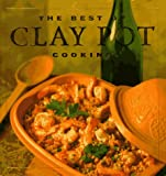 Cover of: The Best of Clay Pot Cooking | Dana Jacobi