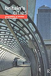 Britain's Cities: Geographies of Division in Urban Britain