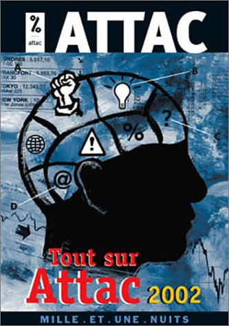 Tout sur Attac 2002 par ATTAC France