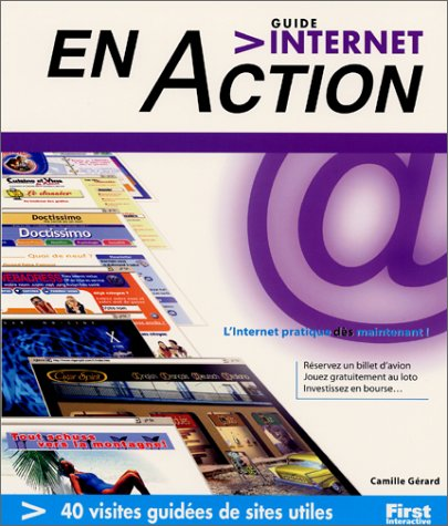 Guide internet en Action par Camille Gérard