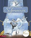 Schwanensee: Das Ballett nach Peter Iljitsch Tschaikowsky (Musikalisches Bilderbuch mit CD)