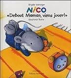 """Afficher """"Nico """"debout maman,viens jouer!"""""""""""