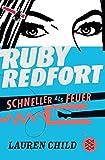 Ruby Redfort – Schneller als Feuer