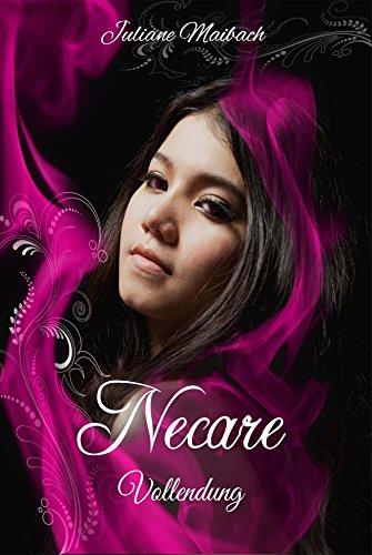 Necare (Vollendung 5) von [Maibach, Juliane]