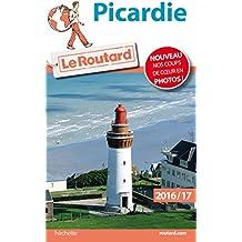 Guide du Routard Picardie 2016/17