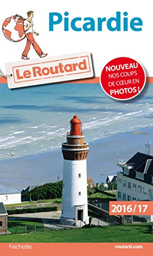 Guide du Routard Picardie 2016/17