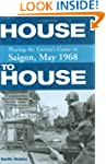 House to House: Playing the Enemy's G...