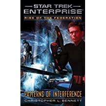 Rise of the Federation: Patterns of Interference (Star Trek: Enterprise) (English Edition)
