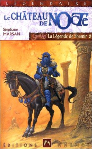 Guildes la légende de Shamir 2 - Le Château de Nocte