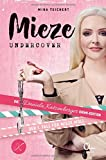 Mieze undercover: Die Daniela Katzenberger Krimi-Edition: Der 1. Fall für Mieze Moll