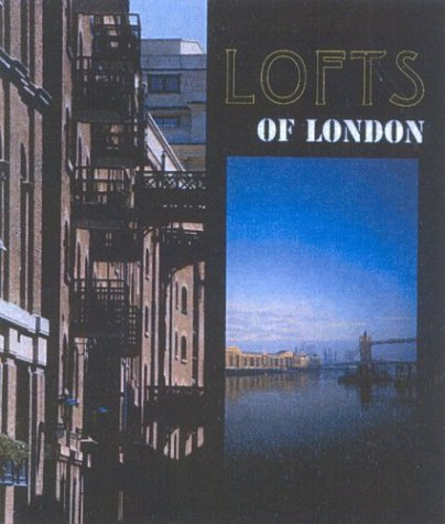 Lofts of London par David Spittles