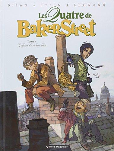Les Quatre de Baker Street - Tome 01 : L'affaire du rideau bleu