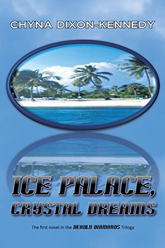 Ice Palace, Crystal Dreams: The first novel in the Deadly Diamonds Trilogy Dixon Vintage-print