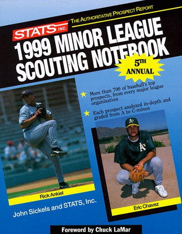 Stats 1999 Minor League Scouting Notebook por John Sickels