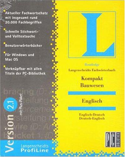 Fachwörterbuch Kompakt 2.1. Bauwesen. Englisch. CD-ROM für Windows ab 95/MacOS ab 7.5