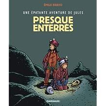 Une épatante aventure de Jules, Tome 3 : Presque enterrés by Emile Bravo (2006-06-16)