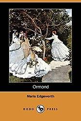 Ormond (Dodo Press) by Maria Edgeworth (2009-02-13)