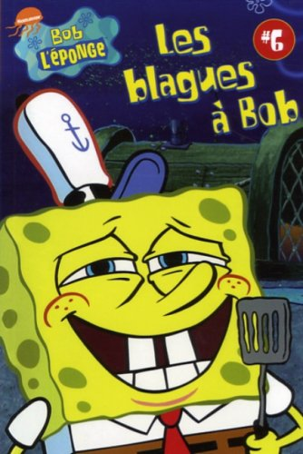 Bob L'Eponge: Les Blagues a Bob #6
