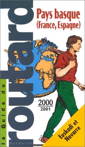 Pays Basque, France, Espagne 2000-2001 par Guide du Routard