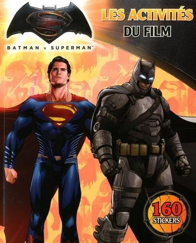 Batman vs Superman - Les Activités du film