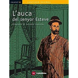 L'AUCA DEL SENYOR ESTEVE (Kalafat) (Catalan Edition)
