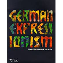 German Expressionism: Art and Society