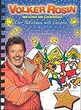 Der Nikolaus will tanzen - Liederbuch: Meine schönsten Hits zur Weihnachtszeit
